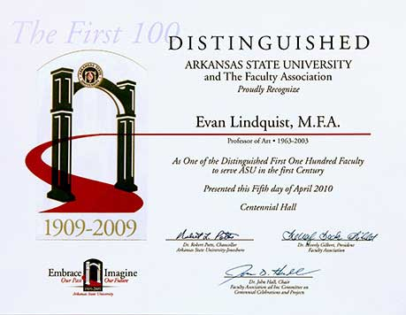 Arkansas State University, Distinguished Award for the First 100 Years, awarded to Evan Lindquist artist-printmaker, 2010